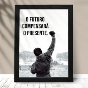 Quadro Decorativo Frase O futuro